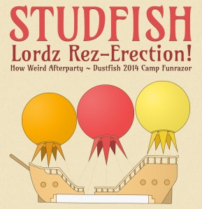 StudFish HowWeird Afterparty
